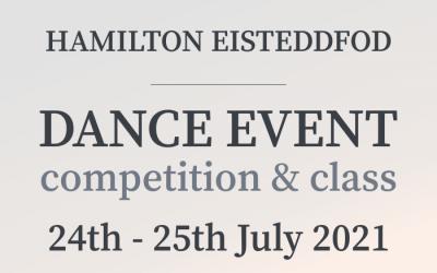 Hamilton Eisteddfod Dance Event 2021: Entries Have Closed